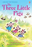 The Three Little Pigs (Usborne First Reading: Level 3)