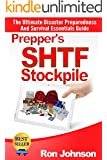 SHTF Stockpile: The Ultimate, Disaster Preparedness, And, Survival Essentials, Guide, (Preppers Survival Basics, Prepare Your, Survival Preparedness, Preppers, ... for penni, Survival Gear, Survival Needs)