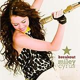 echange, troc Miley Cyrus aka Hannah Montana - Breakout