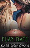 Play Date (Play Makers Book 3)