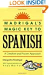 Madrigal's Magic Key to Spanish: A Cr...