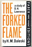 The Forked Flame: A Study of D.H. Lawrence (0299114147) by Daleski, H. M.
