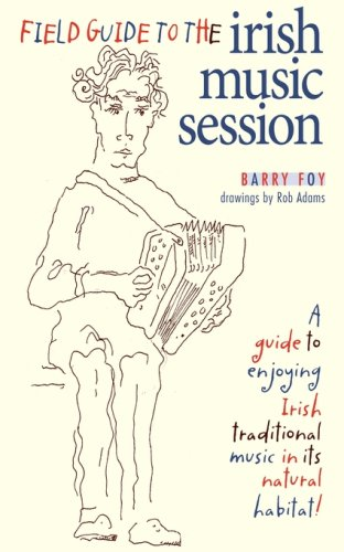 Field Guide to the Irish Music Session