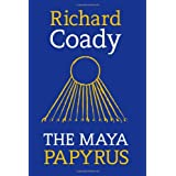 The Maya Papyrusby Richard Coady