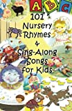 101 Nursery Rhymes and Sing-Along Songs for Kids