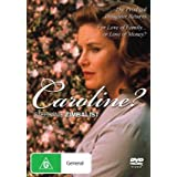 Caroline?by Stephanie Zimbalist