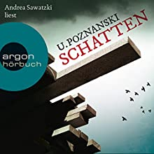 Schatten Hörbuch von Ursula Poznanski Gesprochen von: Andrea Sawatzki