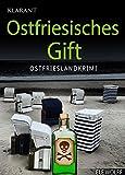 Image of Ostfriesisches Gift. Ostfrieslandkrimi (Ostfriesland. Henriette Honig ermittelt 2)
