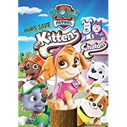 PAW Patrol: Pups Save the Kittens