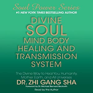 Divine Soul Mind Body Healing and Transmission System | [Zhi Gang Sha]