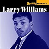 Specialty Profiles: Larry Williams