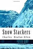 img - for Snow Stackers book / textbook / text book