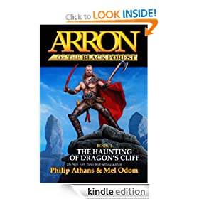 The Haunting of Dragon's Cliff (Arron of the Black Forest)