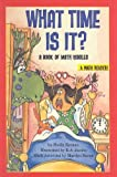 What Time Is It?: A Book of Math Riddles (Scholastic Reader Math: Level 2)