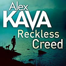 Reckless Creed Audiobook by Alex Kava Narrated by Jeff Harding