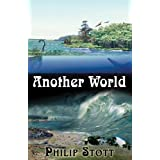 Another World ~ Philip Stott