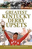 img - for Greatest Kentucky Derby Upsets book / textbook / text book