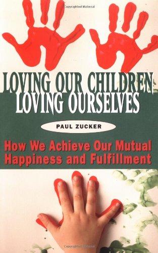 Loving Our Children, Loving Ourselves