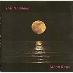 "Download jazz mp3 ""Moon Rays"" by Bill Howland"