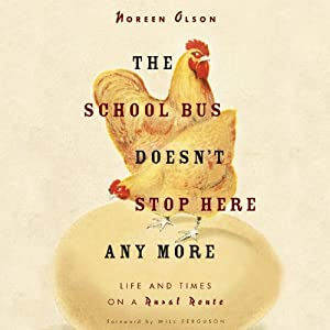 The School Bus Doesn't Stop Here Anymore | [Noreen Olson]