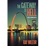 The Gateway to Hell: A Mike Shannon Novel ~ Ray Mileur