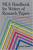 MLA Handbook For Writers Of Research Papers, 6th Edition (Turtleback School & Library Binding Edition) (0613684532) by Joseph Gibaldi