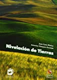 img - for Nivelacion de Tierras (Spanish Edition) book / textbook / text book