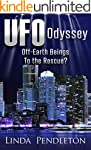 UFO Odyssey: Off-Earth Beings to the...