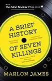 A Brief History of Seven Killings
