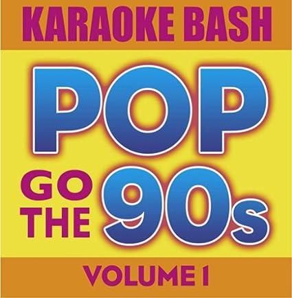 Karaoke-Bash:-Pop-Go-The-90s-Vol-1