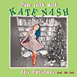 Have Faith With Kate Nash This Christmas - EP [Explicit]