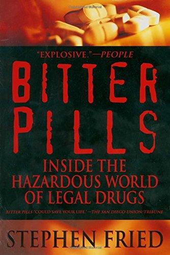 bitter-pills-inside-the-hazardous-world-of-legal-drugs