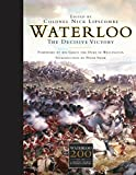 Waterloo: The Decisive Victory (Osprey Companion)