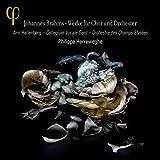 Brahms: Werke für Chor und Orchester