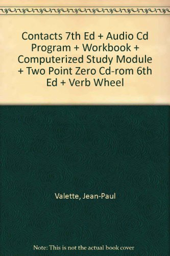 Contacts 7th Ed + Audio Cd Program + Workbook + Computerized Study Module + Two Point Zero Cd-rom 6th Ed + Verb Wheel (French Edition) (Zero Point Module compare prices)