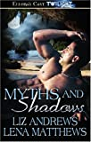 img - for Myths and Shadows book / textbook / text book