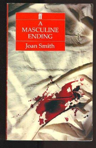 A Masculine Ending, Smith,Joan