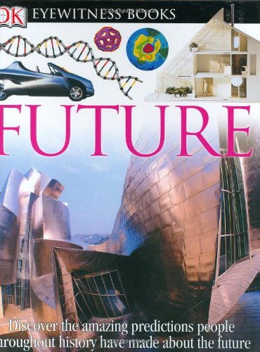 Dk Eyewitness Books: Future