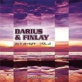 Darius & Finlay - Do It All Night Vol. 2 [Explicit]