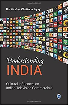 Understanding India: Cultural Influences On Indian Television Commercials