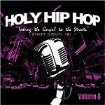 Holy Hip Hop: Street Gospel 101