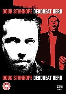 Doug Stanhope - Deadbeat Hero [DVD]