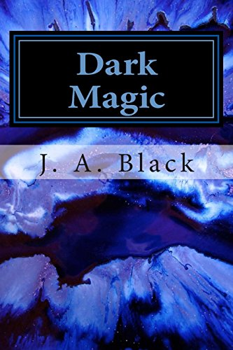 Dark Magic: Book One: The Fate of the Kennedys: Volume 1