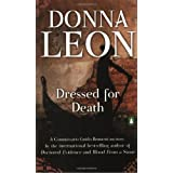 Dressed for Death (Commissario Guido Brunetti Mysteries) ~ Donna Leon