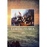 Lords of the Sea: A History of the Barbary Corsairsby Alan G. Jamieson