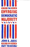 img - for The Emerging Democratic Majority (Lisa Drew Books) book / textbook / text book