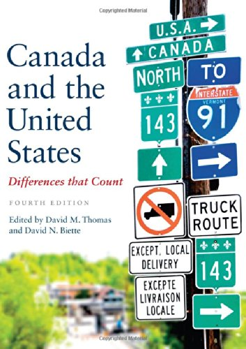 Canada and the United States: Differences that Count, Fourth Edition