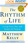 The Rhythm of Life: Living Every Day...