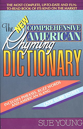 The New Comprehensive American Rhyming Dictionary, Young, Sue
