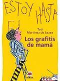 Los grafitis de mam� (Nueva Historia)